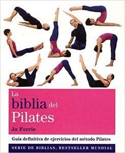 pilates en casa La Biblia del Pilates